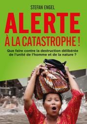 Alerte à la Catastrophe!