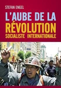 L'Aube de la révolution socialiste internationale