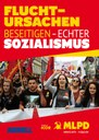 Fluchtursachen beseitigen - echter Sozialismus - Aufkleber