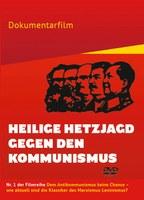 Heilige Hetzjagd gegen den Kommunismus