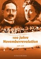 100 Jahre Novemberrevolution - ein Text von Willi Dickhut