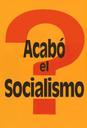 Acabó el Socialismo