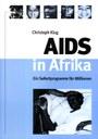 AIDS in Afrika - Ein Sofortprogramm für Millionen