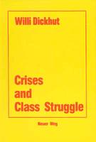 Crises and Class Struggle
