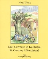 Drei Cowboys in Kurdistan/Sê Cowboy li Kurdistanê