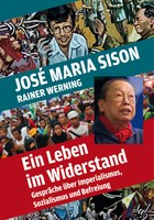 Ein Leben im Widerstand - Gespräche über Imperialismus, Sozialismus und Befreiung