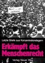 Erkämpft das Menschenrecht - Letzte Briefe aus Konzentrationslagern