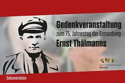 Gedenkveranstaltung Ernst Thälmann