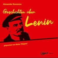 Geschichten über Lenin - Hörbuch