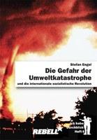 Ich habe Durchblick 6: Die Gefahr der Umweltkatastrophe und die internationale sozialistische Revolution