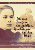 """""""Ich war Zeugin der größten Revolution in der Welt"""""""