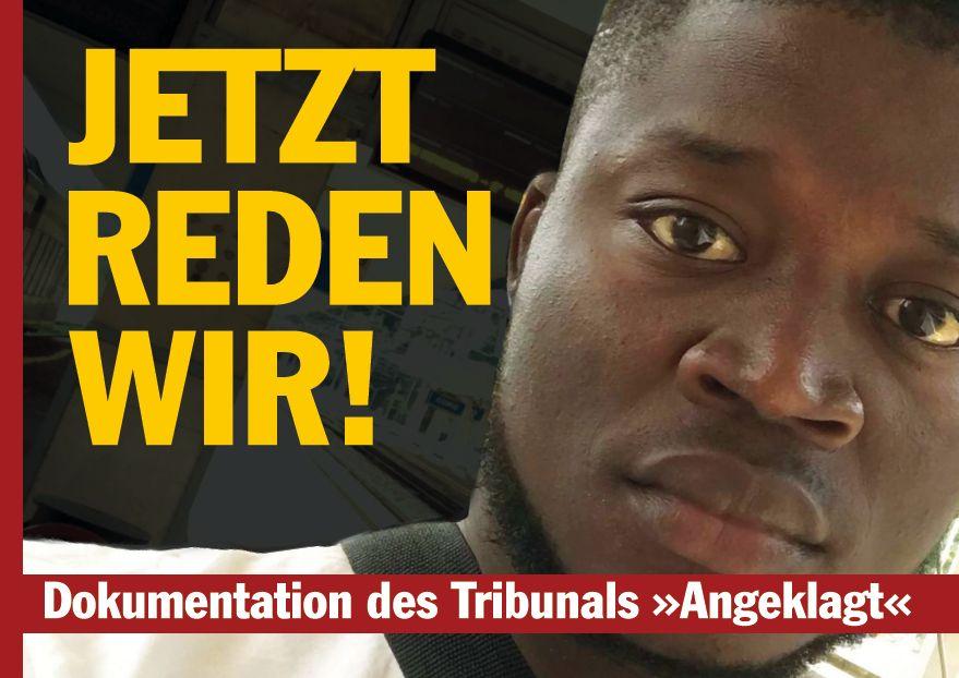 """Jetzt reden wir! - Dokumentation des Tribunals """"Angeklagt"""""""