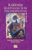 Kadınin Kurtuluşu İçin Yeni Perspektifler - Bir Polemik