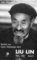 Liu Lin 1962 - 1982 Berichte aus einem chinesischen Dorf