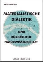 Materialistische Dialektik und bürgerliche Naturwissenschaft