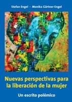 Nuevas perspectivas para la liberación de la mujer - Un escrito polémico