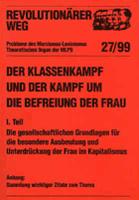 Revolutionärer Weg 27-28 - Der Klassenkampf und der Kampf um die Befreiung der Frau