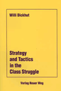 Strategy and Tactics in the Class Struggle