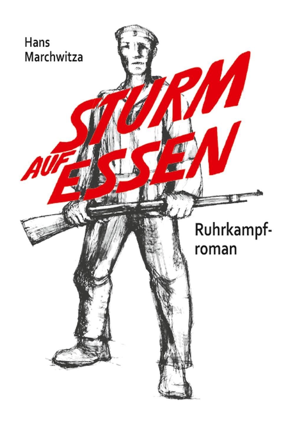 Sturm auf Essen - Ruhrkampf-Roman