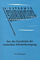 Sturmvögel - Aus der Geschichte der russischen Arbeiterbewegung