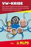 VW-Krise - Wie Automonopole mit Hilfe des Staates Milliardenprofite durch höchst kriminelle Machenschaften einstreichen