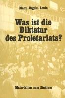 Was ist die Diktatur des Proletariats